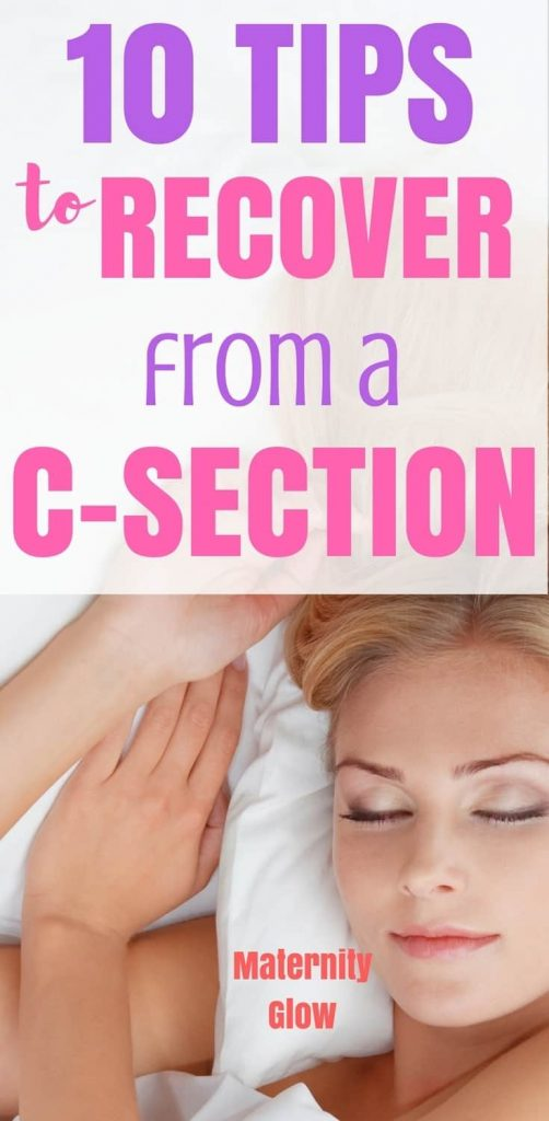 How To Recover From A C-Section (10 Smart Tips ...